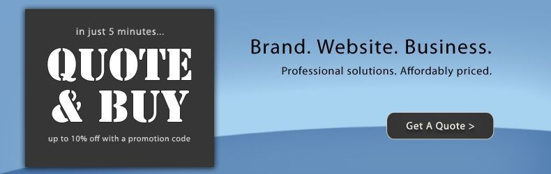 Quote and Buy in minutes. Get an Instant quote for your brand, website and business solutions.
